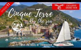 Exploring Cinque Terre by the sea sailing the NEEL 47 Trimaran